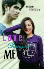 Love Changed Me [PENDING] by oktober09