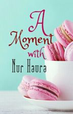 A Moment With NH by Nur_Haura