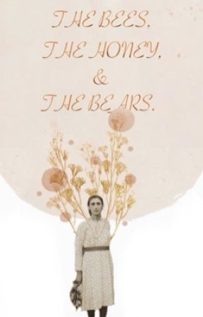 The Bees, The Honey & The Bears by barbragabriella