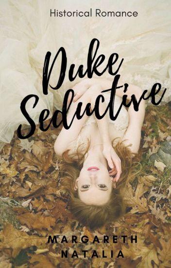 Duke Seductive [HIATUS]