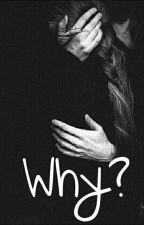 Why? by mariamarth_