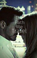 The Path We Travel by Marvel_Rules