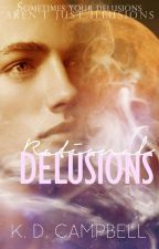 Rational Delusions 💫 (Dreams & Nightmares Book 2)✔️ by KDCampbell