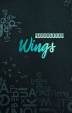 WINGS 「Short Stories」 by marrmaryam