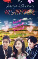 HeartFul by AaliyahJaezelle
