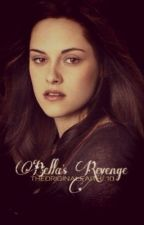 Bella's Revenge by faithcevans
