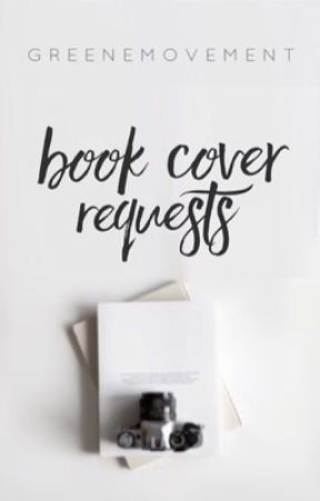 Cover Requests by greene_movement