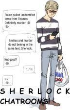 Chatrooms! (Sherlock x reader) by MostFandoms
