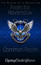 From the Ravenclaw Common Room by OspreyCinderflame