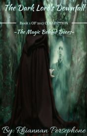 The Dark Lord's Downfall -The Magic Behind Doors- - Intro-A