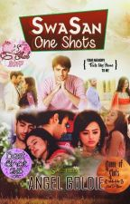 SwaSan One Shots By Goldie  by AngelGoldieReal