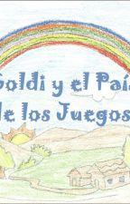 Goldi y el País de los Juegos by meriamm02