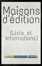 Maisons d'édition (Liste & Informations) by SamanthaPryde