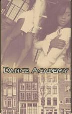 Dance Academy (Laurmani) by skyforlaurmani