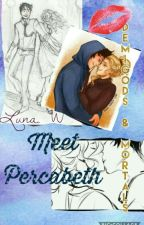 Demigods and Mortals - Meet Percabeth by sirichada
