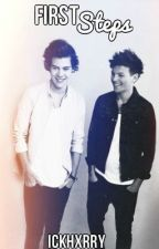 first steps. [larry stylinson, book 2.] by ickhxrry