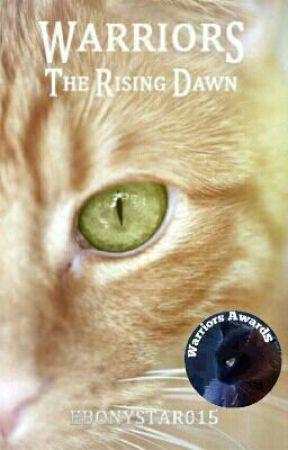 Warrior Cats: The Rising Dawn by Ebonystar015