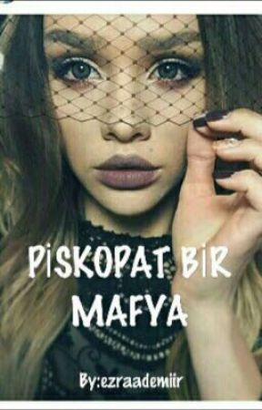 PSİKOPAT BİR MAFYA. by ezraademiir