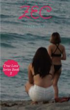 True Love Book 2 (Lesbian Story) by kaylor0313