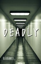 DEADLY by BlueRabbits_