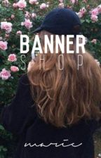 Banner Shop [OPEN]  by dorksos
