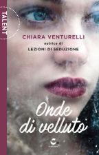 Onde di velluto [primo capitolo] by fallsofarc