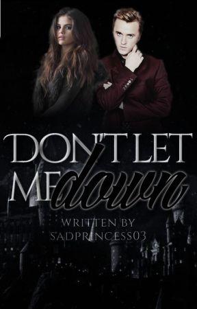 💎Don't let me down💎||Draco Malfoy & Blair Walker by sadprincess03