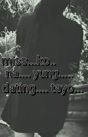 Miss ko na yung dating van de