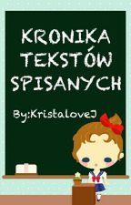 Kronika Tekstów Spisanych by KristaloveJ