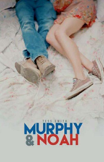 Murphy & Noah © [Sin Editar]