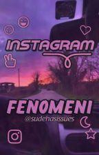 Instagram Fenomeni by liketheasshole