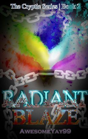 Radiant Blaze (MCSM | Book 2) by AwesomeYay99