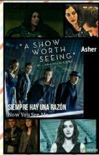 Siempre Hay Una Razón [Cancelada] by AsherDanae
