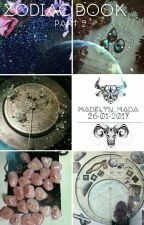 Zodiac book part 2 by Madelyn_Mada