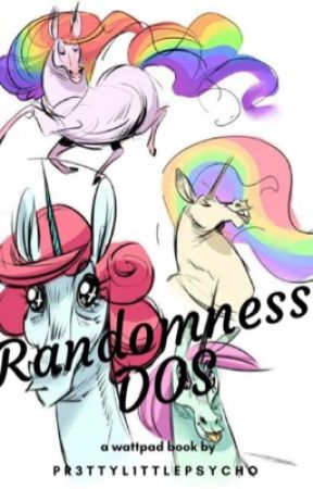 RANDOMNESS DOS!! by Pr3ttyL1ttlePsycho