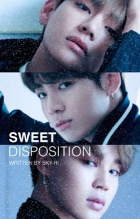 Sweet Disposition [KTH+JJK+PJM] by sky-ri
