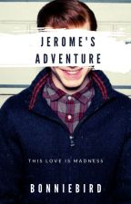 Jerome's Adventure by bonniebird