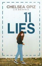 11 Lies | | ✔ by whatup_fluffyunicorn