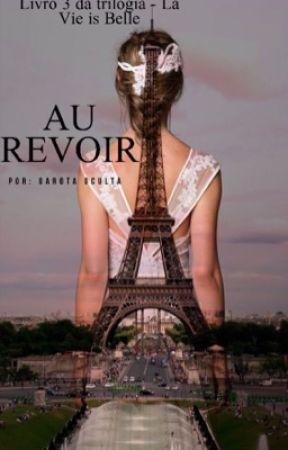 Au Revoir by Garota_Oculta17