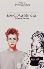 [LongFic/SeHyuna] Nàng Dâu Tiên Giới by PimmQuinQuin