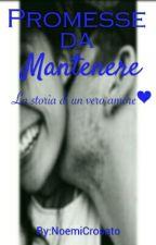 Promesse Da Mantenere by NoemiCrosato