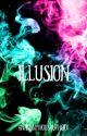 Illusion. by ananonymousauthorx