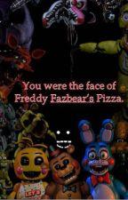 Fnaf X Reader  by CreepyMaid