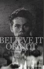 Believe It or Not  by officialmccall