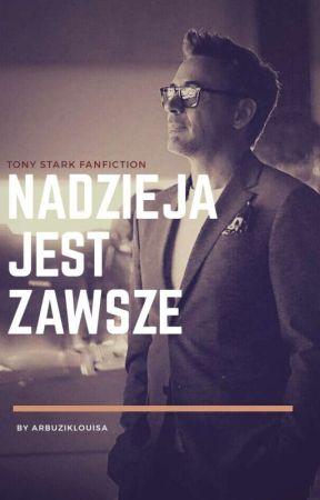 nadzιeja jeѕт zawѕze || тony ѕтarĸ  by ArbuzikLouisa