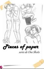 | Pieces of Paper | Serie de One Shots - { Larry Stylinson } by Fears_Always