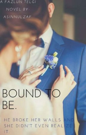 Bound To Be. by asinnulzaf