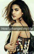 How I changed my life by xann33ix