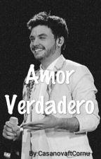 """""""Amor Verdadero."""" -Agustín Casanova  by CasanovaftCornu"""