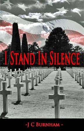 """I Stand in Silence"" - Poem by jcburnham"